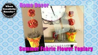 Summer Fabric Flower Topiary