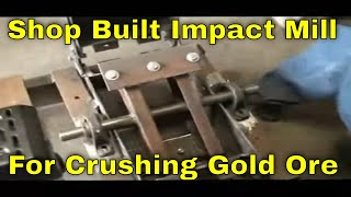 getlinkyoutube.com-MBMMLLC.com: 1 TPH Impact mill for small scale milling of hard rock gold ore (under construction)