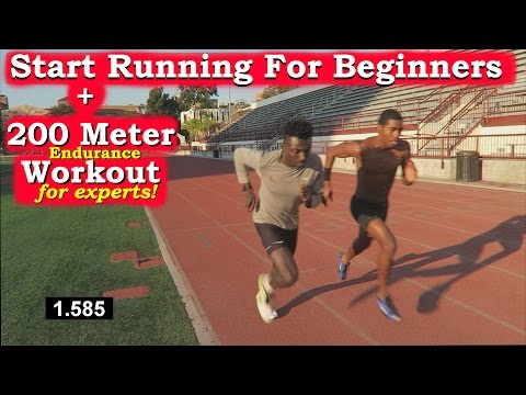 How to Start Running for Beginners + 200 Meter Dash Endurance Workout!