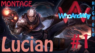 getlinkyoutube.com-WhoAndWhy | Diamond Elo Lucian Montage #1
