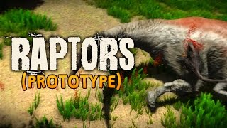 Raptors | Become The Dinosaur! [PROTOTYPE]