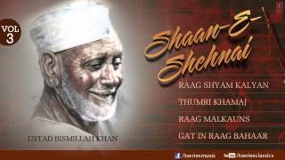 getlinkyoutube.com-shaan E sehnaai -Shehnai Instrumental (Full Song Jukebox) - Ustad Bismillah Khan