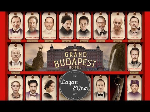 Layan Filem - The Grand Budapest Hotel (Movie Review)