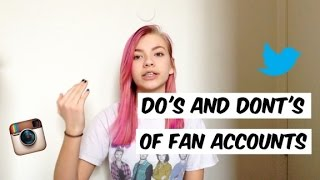 DO'S AND DONT'S OF FAN ACCOUNTS