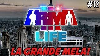 Arma 3 Life ITA Ep.12 - LA GRANDE MELA!