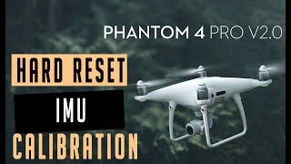 Hard Reset DJI Drone IMU Calibration | Tutorial