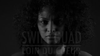 Swift Guad - Loin du Coeur