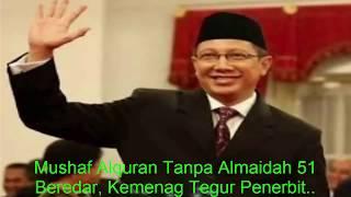 Mushaf Alquran Tanpa Almaidah 51 Beredar, Kemenag Tegur Penerbit..