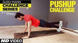 Week 4 - PUSH UP CHALLENGE l Guru Mann Challenge Series