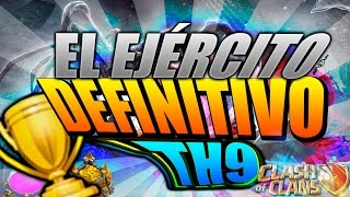 getlinkyoutube.com-¡El ejército DEFINITIVO para 💲FARMEAR💲 y 🏆SUBIR COPAS🏆 A LA VEZ! - TH9 | Clash of Clans en español