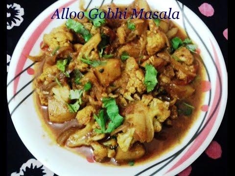 Tasty Alloo Gobhi Gravy (आलू गोभी मसाला)...