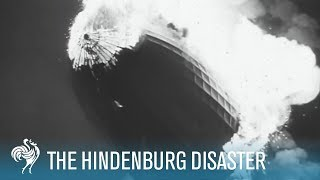 Hindenburg Disaster: Real Zeppelin Explosion Footage (1937) | British Pathé width=