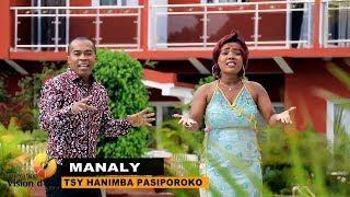 Manaly   Tsy Hanimba Pasiporoko (Avril 2018) Exclus Maestro Prod