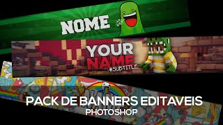getlinkyoutube.com-Pack De Banners Editáveis (Normais,Zueira,Minecraft Com Skin...) Template - PhotoShop