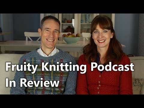 Fruity Knitting - In Review - Patreon Launch