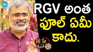 RGV Is Not A Fool To Make GST Movie - Akella Raghavendra || Dil Se With Anjali
