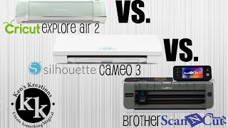 Cricut Explore Air 2 vs. Silhouette Cameo 3 vs. Brother ScanNCut 2