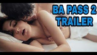 BA Pass 2 trailer hindi 2018   Bollywood Acters