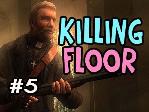 Killing Floor Ep.5 Cheeky Dosh Tales w/Nova Xcal Sp00n & DeeJay