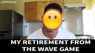 getlinkyoutube.com-😱RIP 360 WAVES..MY RETIREMENT FROM THE WAVE GAME 😱