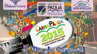Carnapádua 2015 - 3º dia