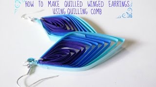 getlinkyoutube.com-HOW TO MAKE QUILLED WINGED EARRINGS USING QUILLING COMB