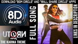 8D 3D Song The Karma Theme  U Turn(Telugu) - Samantha | Anirudh Ravichander | Nota Telugu Songs