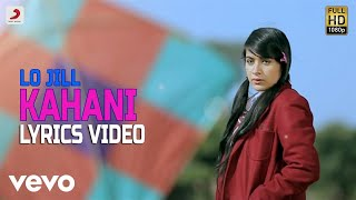 Kahani - Lyrics Video | Lo Jill
