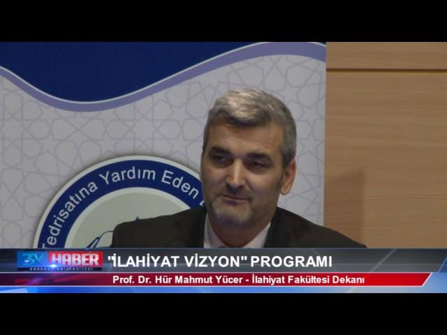 Karabük Üniversitesi İlahiyat Vizyon Programı 2017