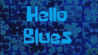 getlinkyoutube.com-SpongeBob Production Music Hello Blues