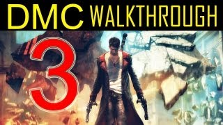 "DMC walkthrough - part 3 Devil may cry walkthrough part 3 PS3 XBOX PC HD 2013 ""DMC walkthrough part 1"""