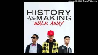getlinkyoutube.com-History in the Making - Walk Away _Lyrics_