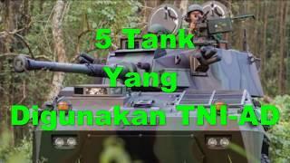 5 TANK YANG DIGUNAKAN TNI-AD INDONESIA