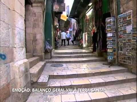 Balanço Geral SP: Geraldo Luís refaz o caminho de Jesus na Terra Santa