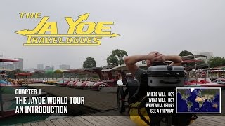 The JaYoe World Tour | An Introduction | JaYoe Travelogue | Chapter 1