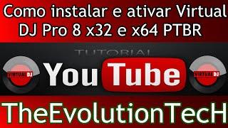 getlinkyoutube.com-Como instalar e ativar Virtual DJ Pro 8 x32 e x64 PTBR