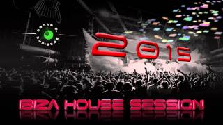 getlinkyoutube.com-Ibiza House Session 2015 (House - Tech House)