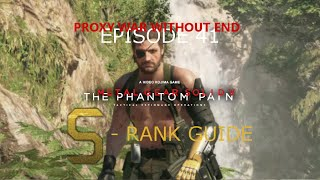 getlinkyoutube.com-MGSV: TPP - S Rank Walkthrough - Proxy War Without End - Episode 41