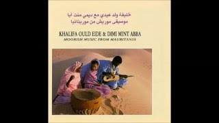 getlinkyoutube.com-Khalifa Ould Eide & Dimi Mint Abba - Moorish Music From Mauritania (1990) (Full Album)