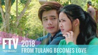 FTV Rayn Wijaya & Adinda Azani - From Tulang Becomes Love