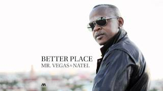 Mr. Vegas & Natel - Better Place