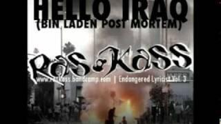 Ras Kass - Hello Iraq (Bin Laden Post Mortem)