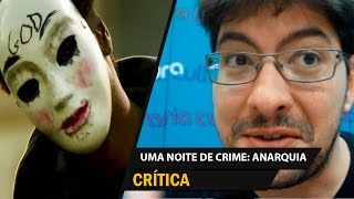 getlinkyoutube.com-116.Uma Noite de Crime 2: Anarquia (The Purge: Anarchy) - Crítica