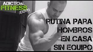 Rutina de ejercicios para hombro (en casa y sin equipo) - Adicto Al Fitness