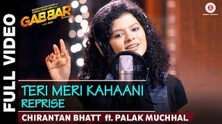 getlinkyoutube.com-Tere Meri Kahaani Reprise | Gabbar Is Back | Chirantan Bhatt ft. Palak Muchhal