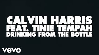 getlinkyoutube.com-Calvin Harris - Drinking From the Bottle (Lyric Video) ft. Tinie Tempah