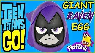 getlinkyoutube.com-TEEN TITANS GO! Raven Play Doh Surprise Egg | Play Dough Surprise Toy Egg Opening Episode