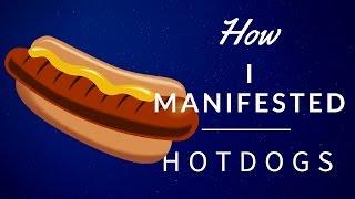 getlinkyoutube.com-Manifestation Story: How I Manifested Hotdogs! LOL (Law Of Attraction)