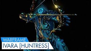 getlinkyoutube.com-Warframe Ivara Best Stealth Frame? Our Huntress