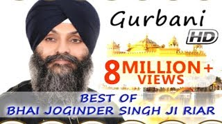 getlinkyoutube.com-Non Stop Best Shabad Gurbani by Bhai Joginder Singh Ji Riar- Gurbani Kirtan